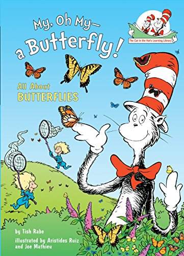 9780375828829: My, Oh My--A Butterfly!: All About Butterflies (Cat in the Hat's Learning Library)