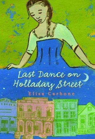 9780375828966: Last Dance on Holladay Street