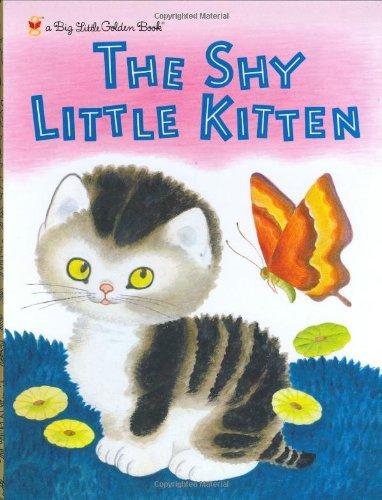 9780375828997: The Shy Little Kitten (Big Little Golden Book)