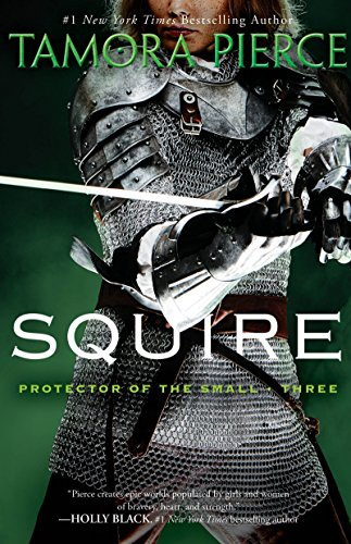 9780375829062: Squire: Book 3 of the Protector of the Small Quartet