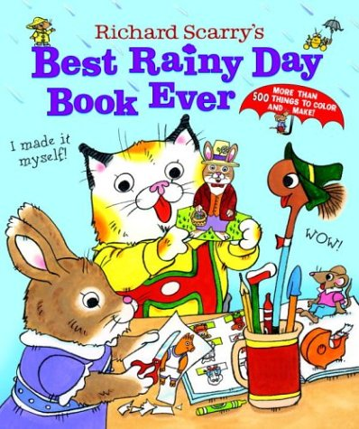 9780375829277: Richard Scarry's Best Rainy Day Book Ever