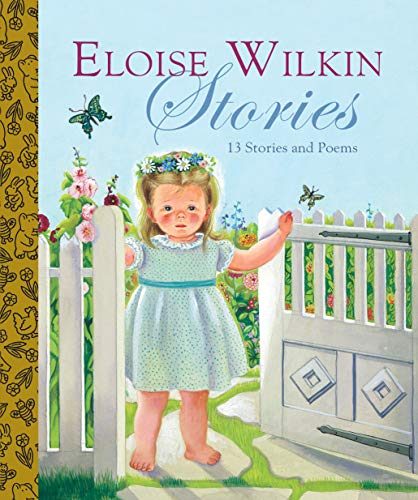 Eloise Wilkin Stories (Little Golden Book Treasury): Golden Books; Illustrator-Eloise