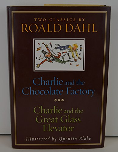 Charlie and the Chocolate Factory; Charlie and The Great Glass Elevator