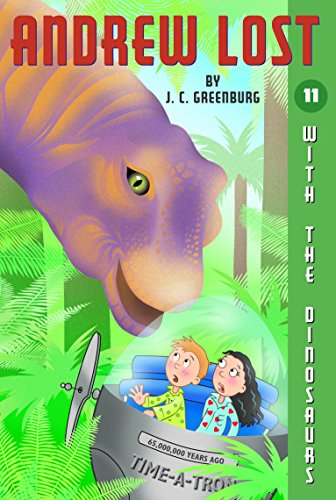 9780375829512: With the Dinosaurs (Andrew Lost #11)