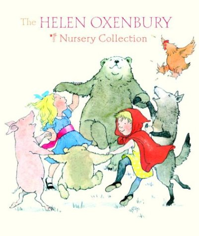 9780375829925: The Helen Oxenbury Nursery Collection