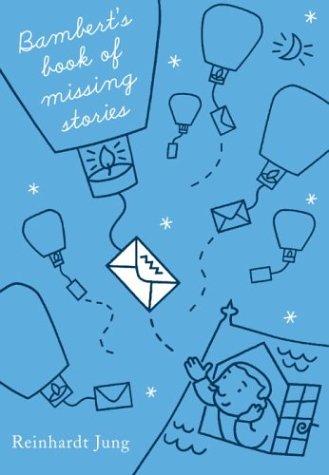 9780375829970: Bambert's Book of Missing Stories