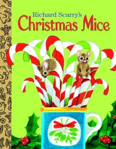 9780375830044: Richard Scarry's Christmas Mice