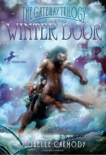 Winter Door: The Gateway Trilogy Book Two: Carmody, Isobelle