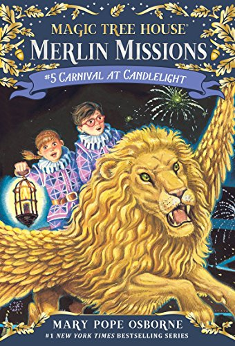 Carnival at Candlelight (Magic Tree House #33): Osborne, Mary Pope