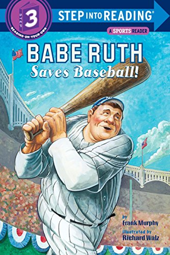 9780375830488: Babe Ruth Saves Baseball! (Step into Reading 3)