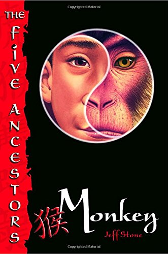 9780375830730: Monkey (The Five Ancestors, Book 2)