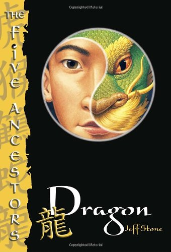 9780375830808: The Five Ancestors Book 7: Dragon
