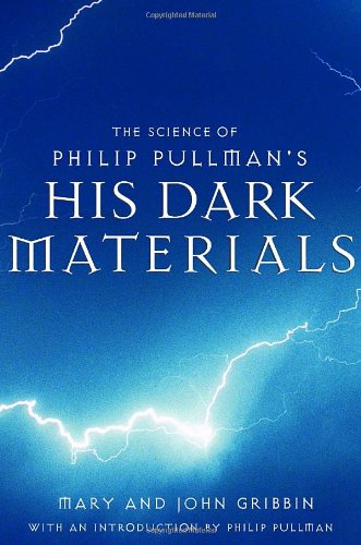 9780375831447: The Science Of Philip Pullman's His Dark Materials