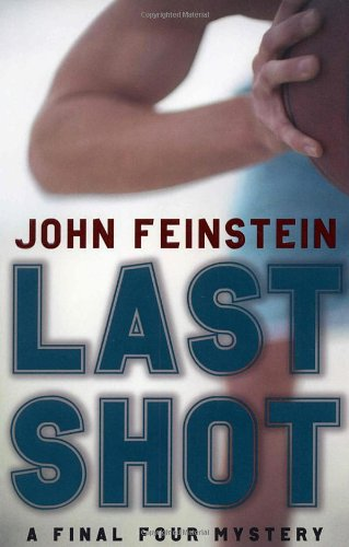 9780375831683: Last Shot (A Final Four Mystery)