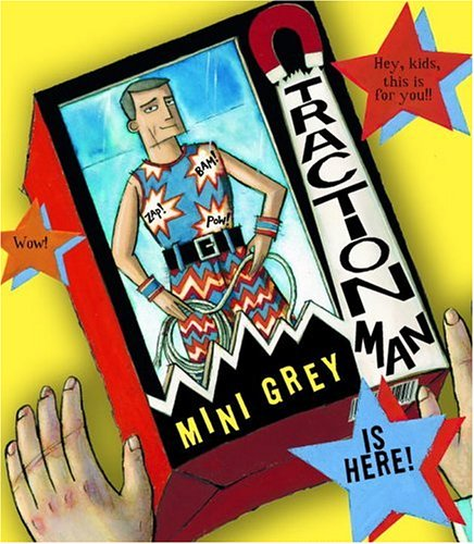 9780375831911: Traction Man Is Here! (Boston Globe-Horn Book Awards (Awards))