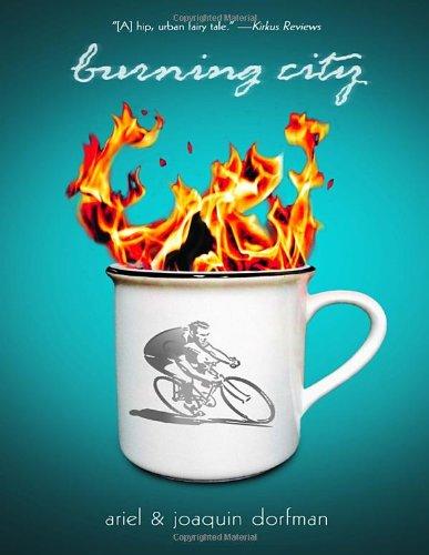 Burning City: Dorfman, Ariel