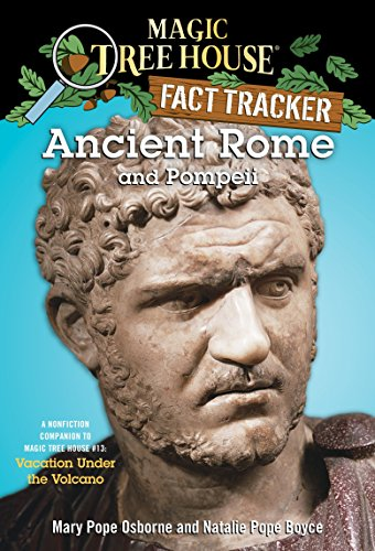 9780375832208: Ancient Rome and Pompeii: A Nonfiction Companion to Magic Tree House #13: Vacation Under the Volcano