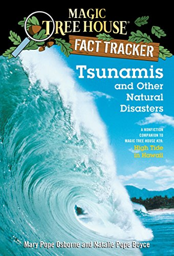 9780375832215: Tsunamis and Other Natural Disasters: A Nonfiction Companion to High Tide in Hawaii (Magic Tree House Fact Tracker)