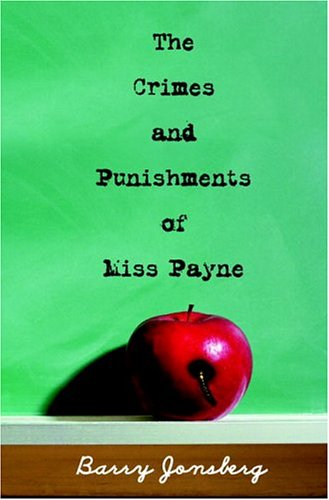 9780375832406: The Crimes and Punishments of Miss Payne