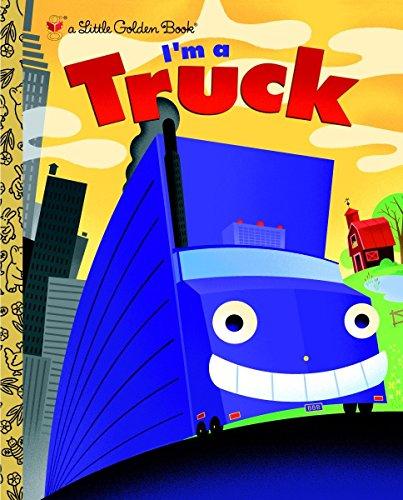 9780375832635: I'm a Truck (Little Golden Book)