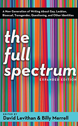9780375832901: The Full Spectrum: A New Generation of Writing About Gay, Lesbian, Bisexual, Transgender, Questioning, and Other Identities
