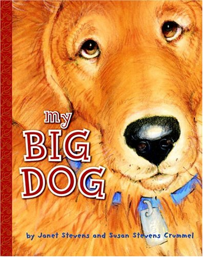 My Big Dog (A Golden Classic)