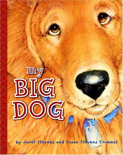 9780375832970: My Big Dog (A Golden Classic)