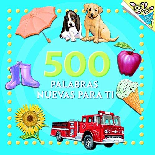 500 palabras nuevas para ti (Pictureback(R)) (Spanish Edition) (9780375833083) by Random House