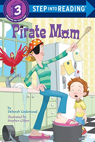 9780375833236: Pirate Mom (Step into Reading)