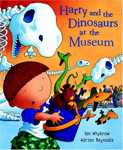 9780375833380: At the Museum (Harry and the Dinosaurs)