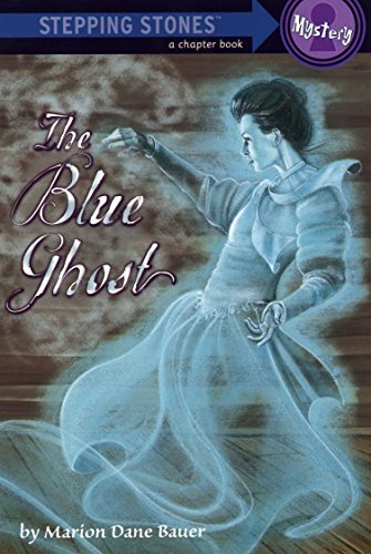 9780375833397: The Blue Ghost (A Stepping Stone Book(TM))