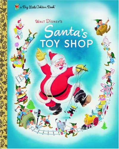 Walt Disney's Santa's Toy Shop (Big Little: Dempster, Al, Walt