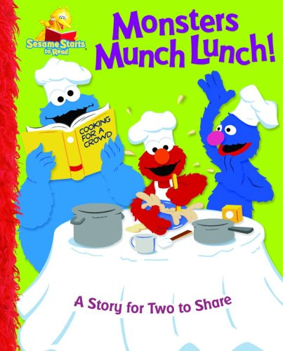 9780375833885: Monsters Munch Lunch!: A Story for Two to Share (Sesame Street Start-To-Read Books)