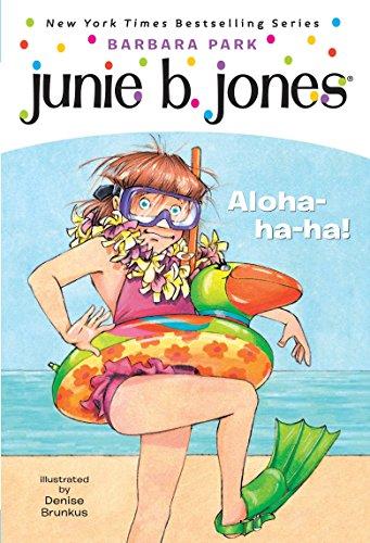 Junie B., First Grader: Aloha-ha-ha! (Junie B.: Park, Barbara