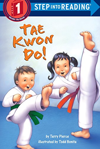 9780375834486: Tae Kwon Do! (Step into Reading)