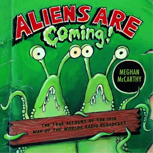 9780375835186: Aliens Are Coming!: The True Account of the 1938 War of the Worlds Radio Broadcast