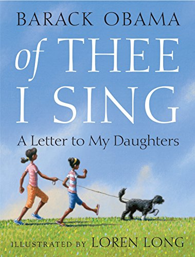 Of Thee I Sing: A Letter to My Daughters: Obama, Barack