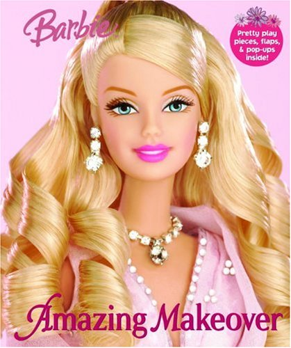Amazing Makeover (Barbie Pop-Up Book): Man-Kong, Mary