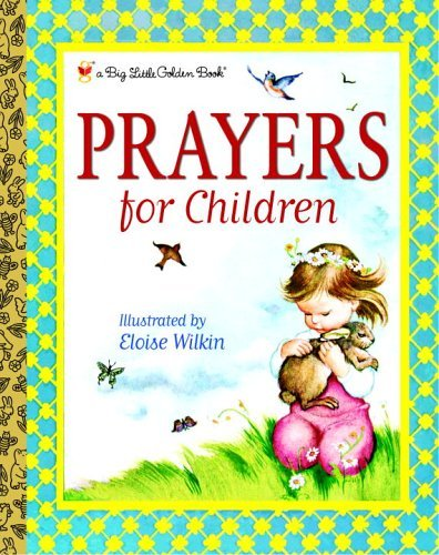 9780375835537: Prayers for Children (Big Little Golden Book)