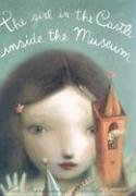 The Girl in the Castle Inside the Museum: Bernheimer, Kate