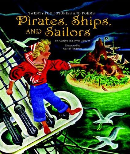 Pirates, Ships, and Sailors: Kathryn Jackson; Byron