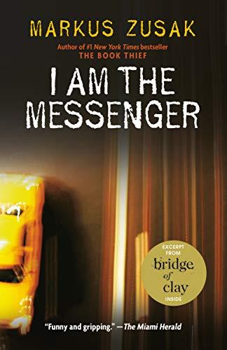 I Am the Messenger (Paperback): Markus Zusak