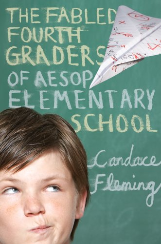 9780375836725: The Fabled Fourth Graders of Aesop Elementary School