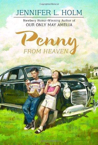 Penny From Heaven ***SIGNED*** ***ADVANCE READING COPY***: Jennifer L. Holm