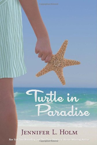 Turtle in Paradise: Holm, Jennifer