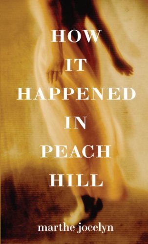 9780375837029: How It Happened in Peach Hill