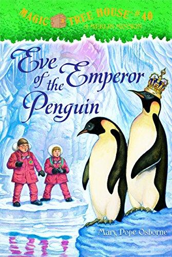 9780375837333: Eve of the Emperor Penguin (Magic Tree House, No. 40)