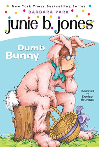 9780375838101: Junie B., First Grader: Dumb Bunny (Book 27)