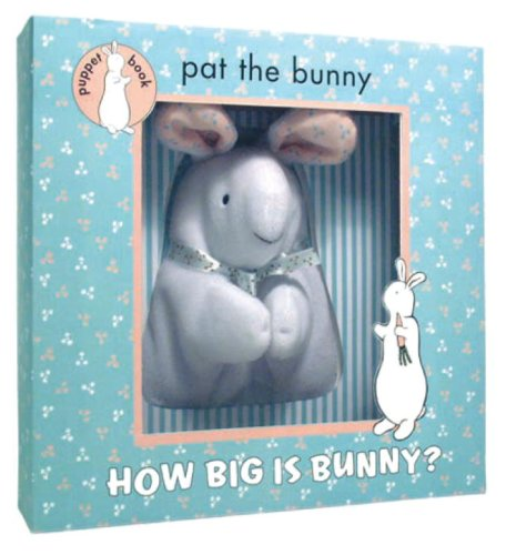 9780375838132: How Big is Bunny (Pat the Bunny) (Puppet Book)