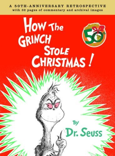 9780375838477: How the Grinch Stole Christmas: A 50th Anniversary Retrospective